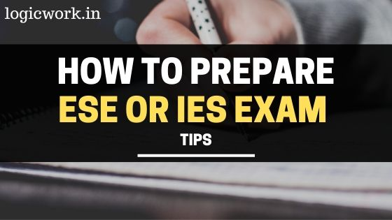 Preparation Strategy, Crack, prepare for ESE or IES exam