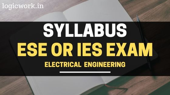 ESE IES Syllabus for Electrical Engineering 2020 Pdf
