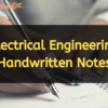 Electrical engineering handwritten notes