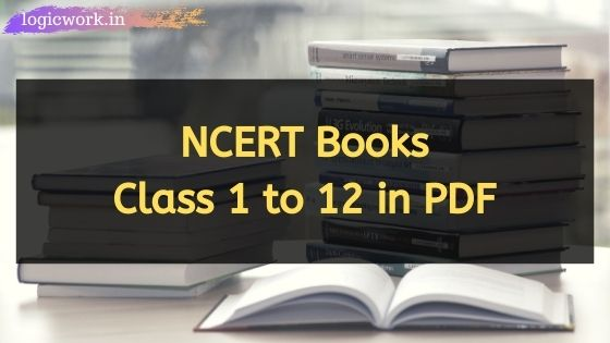 NCERT Books Class 1 to 12 in PDF